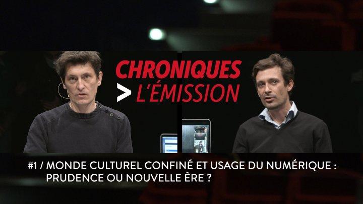 Chroniques, l'émission #1